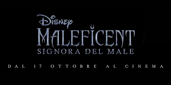 MALEFICENT 2 - SIGNORA DEL MALE
